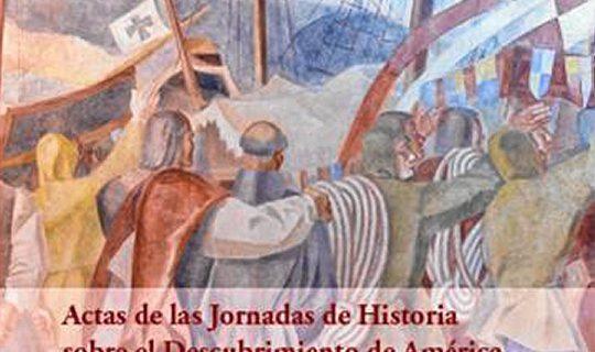 La UNIA participa en las XV Jornadas de Historia de Palos con la publicación del IV de las actas
