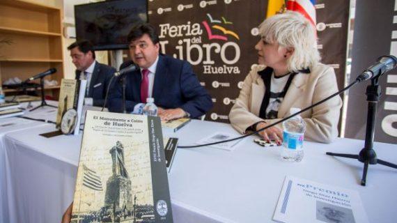 La Feria del Libro acoge la presentación de 'El monumento a Colón de Huelva. Un regalo  de los Estados Unidos al pueblo español'