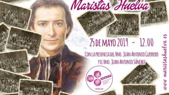 Los Maristas de Huelva celebran el Día del Antiguo Alumno con una Jornada de Puertas Abiertas