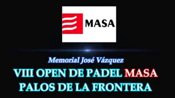 Jugadores de alto nivel se esperan en el VIII Open de Pádel Masa 'Memorial José Vázquez'