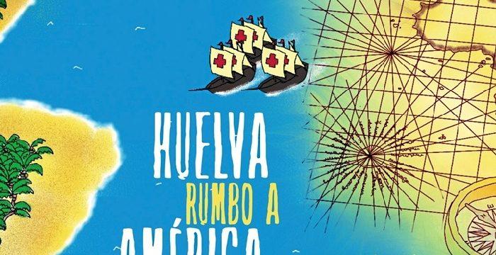 El cuento 'Huelva rumbo a América' otorga protagonismo a los onubenses en la gesta descubridora