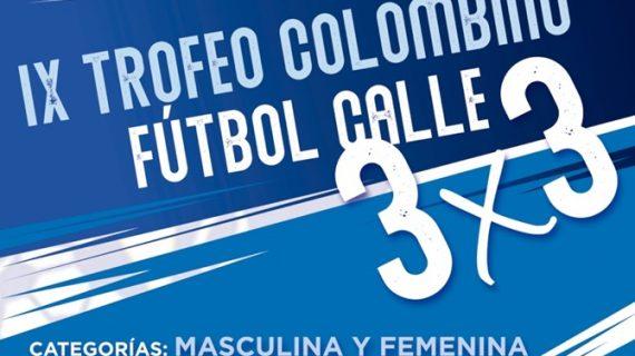 Abiertas las inscripciones para el IX Trofeo Colombio 3×3 de Fútbol Calle