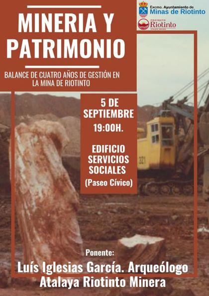 Atalaya Mining hace balance de su gestión del patrimonio en la mina de Riotinto