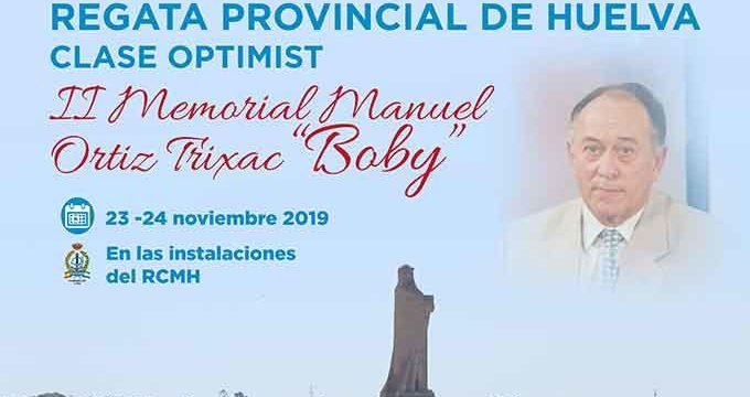 La Regata Provincial de Huelva-II Memorial Manuel Ortiz Trixac 'Boby' se disputa este fin de semana