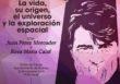 Juan Pérez Mercader y Rosa María Calaf dialogan en Huelva sobre La vida, su origen, el universo y la exploración espacial