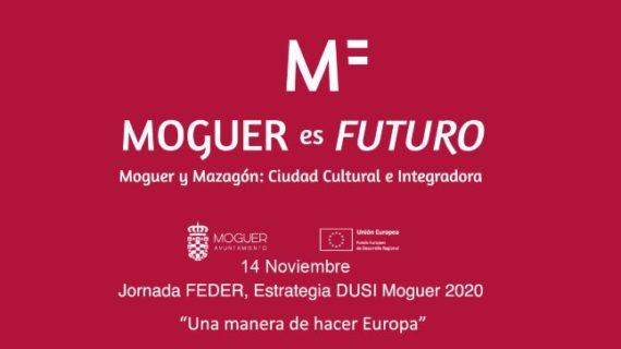 Moguer es Futuro: Una Manera de Hacer Europa