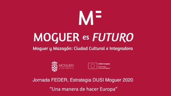 Moguer acoge una jornada sobre Estrategia DUSI y contribución de los fondos FEDER al desarrollo