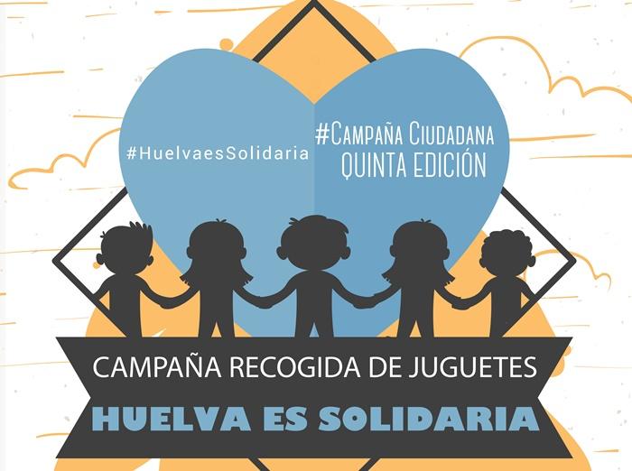 Comienza una nueva edición de 'Huelva es solidaria' para conseguir juguetes a los niños más vulnerables