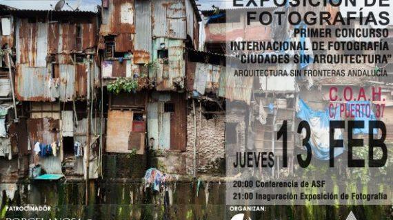'Ciudades sin arquitectura', una exposición para remover conciencia que llega a Huelva