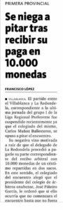 La Redondela quiso 'pagar' de nuevo con monedas ante el Villablanca, pero ese partido ni se jugó.