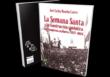 La UNIA publica un libro de José Carlos Mancha sobre la Semana Santa y el Franquismo en Huelva