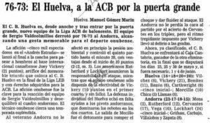 Reseña en el diario ABC del partido que llevó al cuadro de Huelva a la élite del baloncesto nacional.
