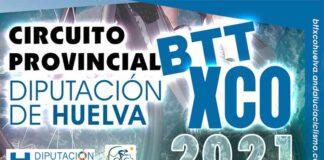 Cartel anunciador del Circuito Diputación de Huelva BTT XCO 2021.