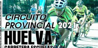 Cartel anunciador del Circuito Provincial de Huelva Carretera Escuelas 2021.