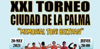 Cartel del XXI Torneo Ciudad de La Palma-Memorial Toni Beltrán de baloncesto de este jueves.