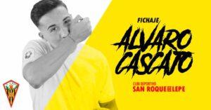 El San Roque ha hecho oficial el fichaje del delantero Cascajo. / Foto: @SanRoqueLepe.