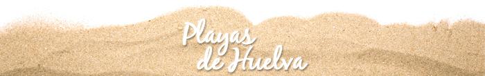 Especial Playas de Huelva